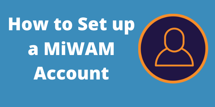 how to set up a miwam account
