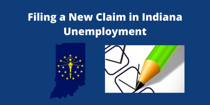 Filing a New Claim in Indiana Unemployment